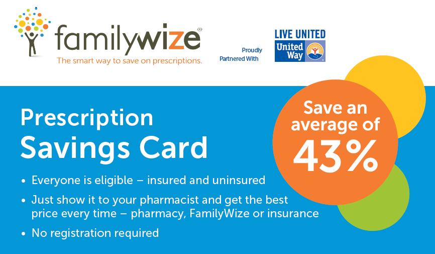 united way partners with familywize to distribute free prescription drug discount cards the familywize card reduces the cost of prescriptions by an average - Free Prescription Card